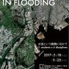 「CHALLENGES IN FLOODING/水害という課題」展のフライヤー